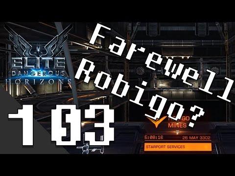 It's Been Fun, Robigo! - Elite: Dangerous Horizons - Episode 103
