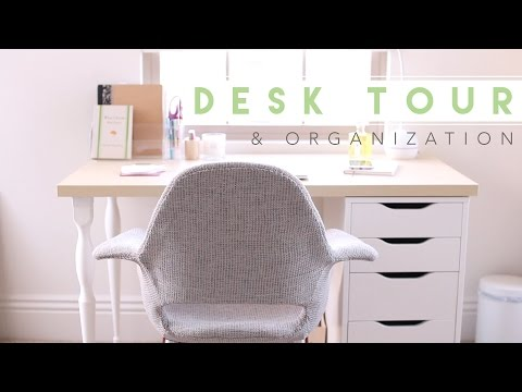Desk Tour | How I Organize My Desk