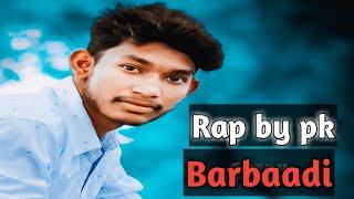 Barbaadi//fake love_rap song/Pk /prod.vinoramldo/Sheru creation