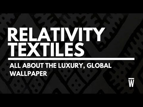 All About The Luxury, Global Wallpaper, Relativity Textiles