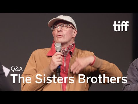 THE SISTERS BROTHERS Director Q&A   TIFF 2018