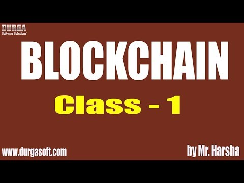 Learn BLOCKCHAIN Online Training | Class - 1 | by Harsha Sir