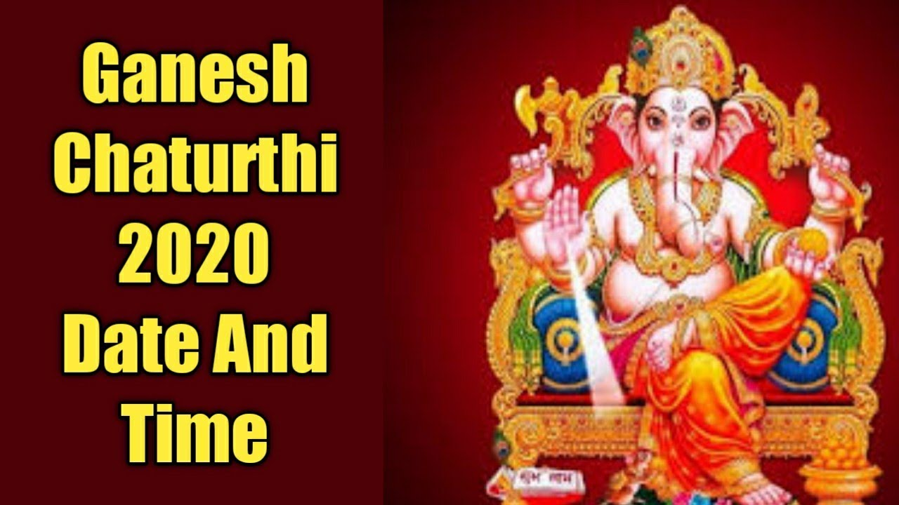 Ganesh Festival 2020.गण श चत र थ 2020 त र ख और समय Ganesh Chaturthi 2020 Date And Time Indian Festivals Jay Chetwani