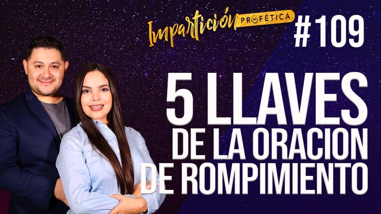 5 LLAVES DE LA ORACIÓN DE ROMPIMIENTO