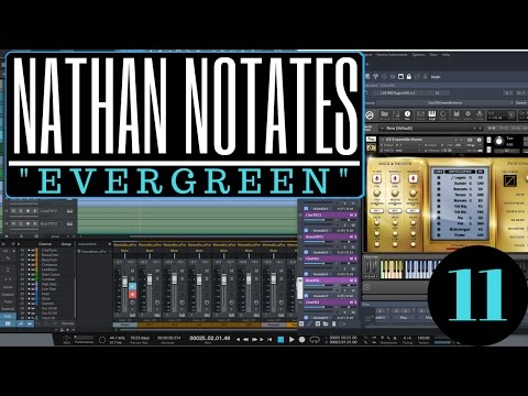 "Nathan Notates ""Evergreen"" #11 - Into Studio One Pro We Go!"