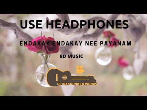 Maruvanidhi Neepai Prema   Endakay Endakay Nee Payanam  In 8d Music With Lyrics