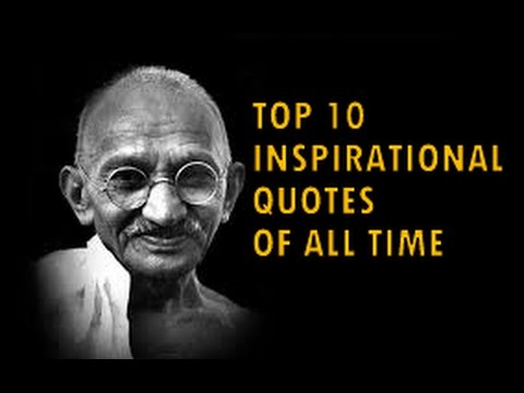 Top 10 Powerful Inspirational and Motivational Quotes of all time