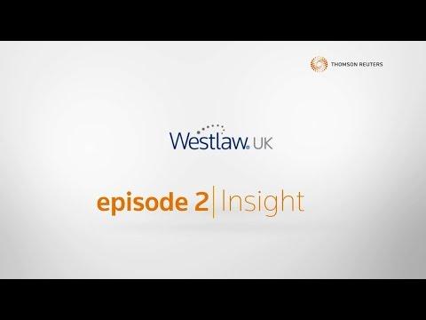Getting to know Westlaw UK: Insight