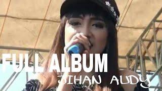 Full album jihan audi #jylomanise