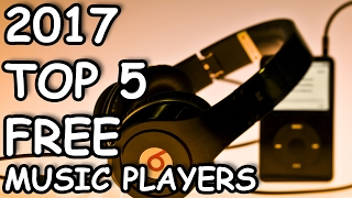 Video TOP 5: Best FREE MUSIC Player Software 2017 download MP3, 3GP, MP4, WEBM, AVI, FLV Januari 2019