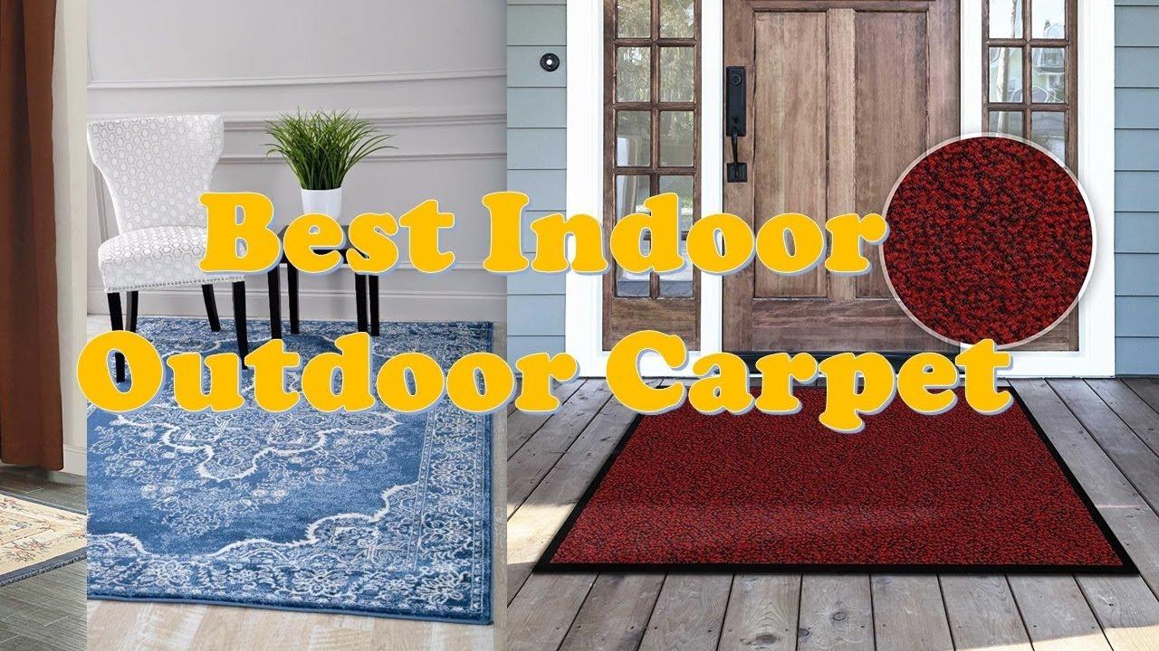 Top 10 Best Indoor Outdoor Carpets 2018