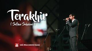 Terakhir - Sufian Suhaimi (Convo 2016 - Session 5)