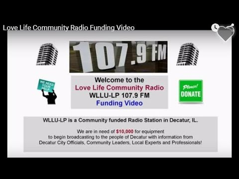 Love Life Community Radio Funding Video