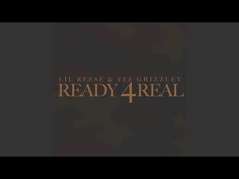 Ready 4 Real (feat. Tee Grizzley)