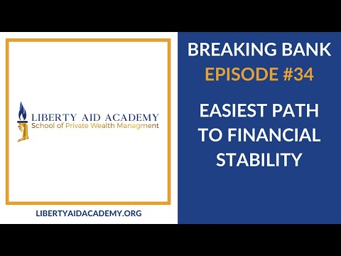 Breaking Bank 34 - Easiest Path to Financial Stability