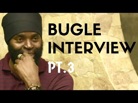 """Bugle Interview """"Career struggles and making music out the back of Serani's car"""" Pt. 3"""