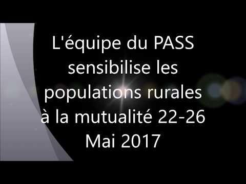 Le PASS sensibilise les populations rurales à la mutualité 22 - 26 Mai 2017 (Gagnoa)