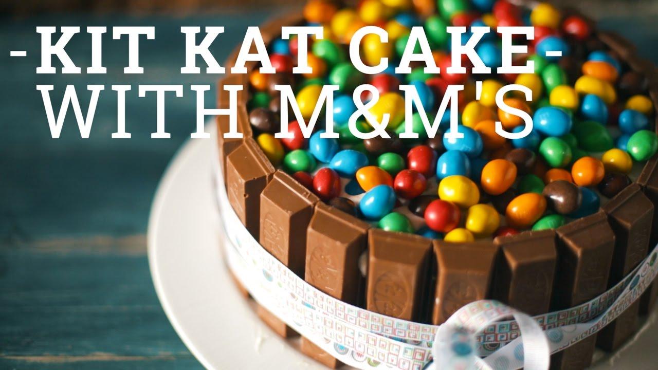 Kit Kat Cake with MMs BA Recipes YouTube