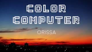Color Computer - Orissa