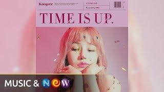 Official Audio Kasper 캐스퍼 Time Is Up 시간 좀 봐 Feat Jaehee Sim