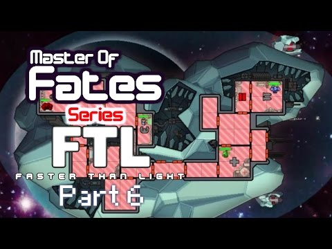 Fates: FTL Captains Edition PT6: The Worst Possible Situation!