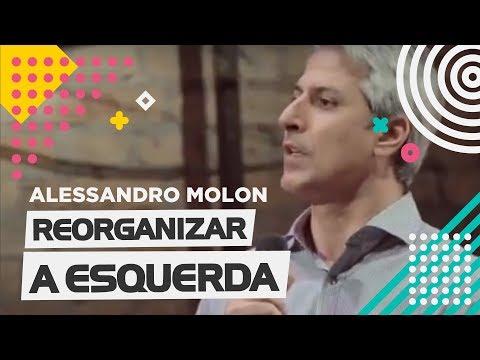 Alessandro Molon - Reorganizar a Esquerda