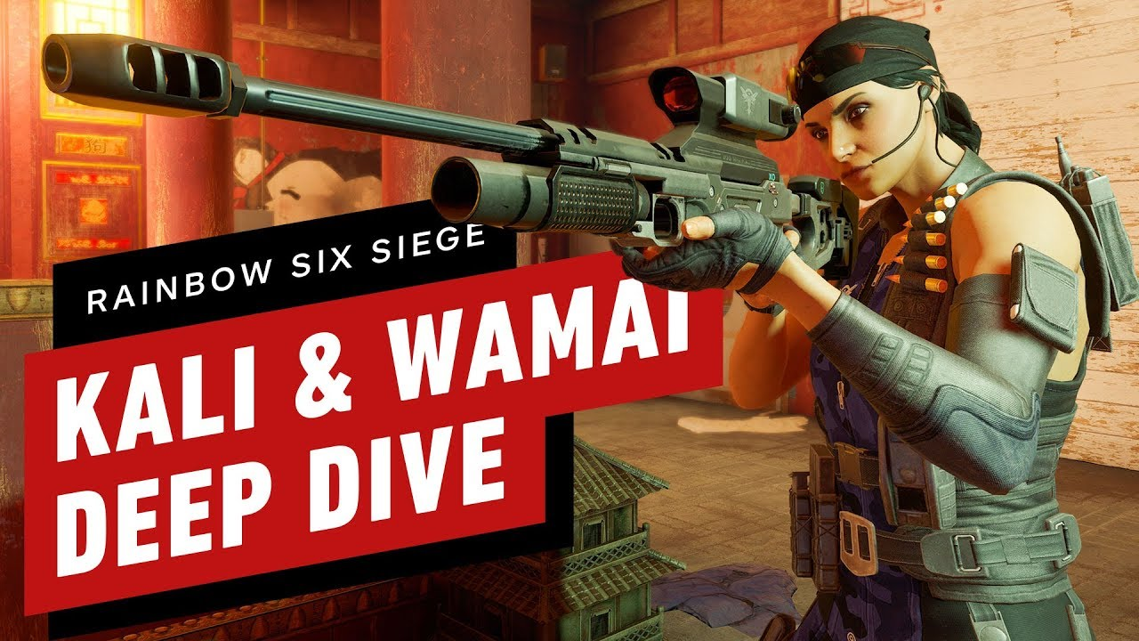Rainbow Six Siege: A Deep Dive on Kali and Wamai