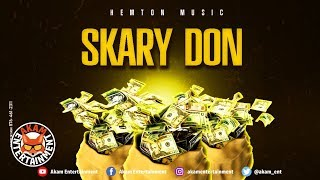 Skary Don - Money Wi A Chop - March 2019