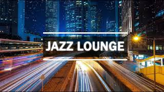 3 Hours Smooth Jazz Instrumental - Lounge Music - Music For Relax, Study, Work Part 9