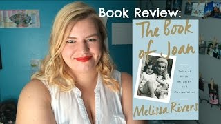 Book Review: The Book of Joan by Melissa Rivers