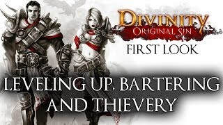 Divinity: Original Sin - First Look - Part 3 - Leveling Up, Bartering, and Thievery