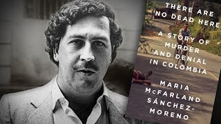 After Escobar: How the US Imposed its Own Drug War on Colombia