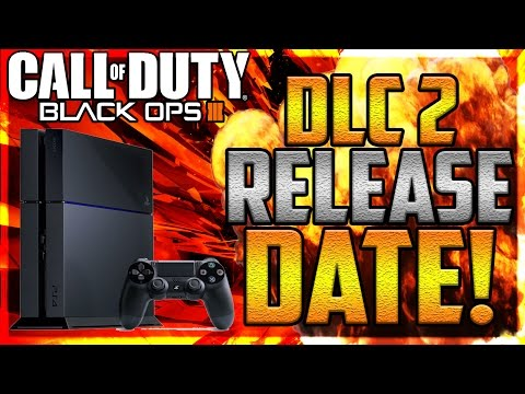 CALL OF DUTY: BLACK OPS 3 OFFICIAL DLC 2 RELEASE DATE & TRAILER SOON! - BO3 DLC RELEASE DATES