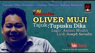 Tupusku Dika - Oliver Muji