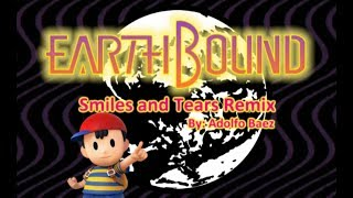 EarthBound- Smiles and Tears Remix by Adolfo Baez
