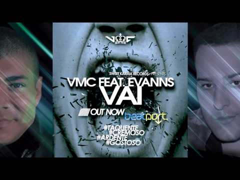 VMC feat. Evanns - VAI (Original Mix) [OUT NOW]