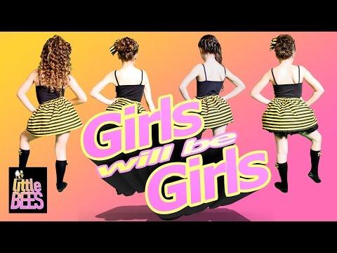 Girls Will Be Girls - Little BEES