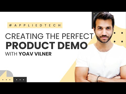 Creating the Perfect Product Demo | Yoav Vilner from Walnut.io