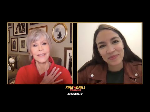 Fire Drill Friday with Jane Fonda and Rep. Alexandria Ocasio-Cortez