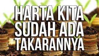 Download lagu Semua Harta Manusia Sudah Allah Tetapkan Takarannya - Ust. Oemar Mita, Lc.