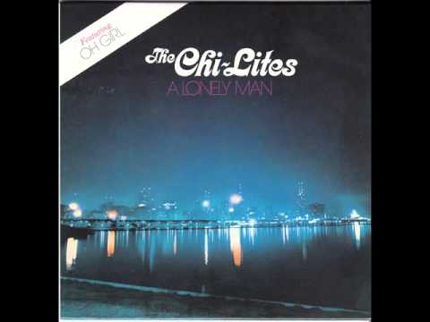 Chi Lites - Lonely Man (Full Album)