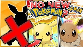 Pokemon Let's Go Pikachu & Let's Go Eevee - No New Pokemon?! Brand New Feature?