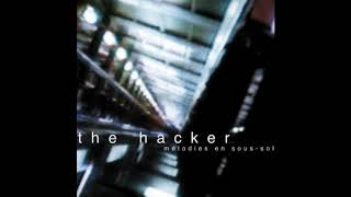 The Hacker - Mélodies En Sous-Sol (Full Album)