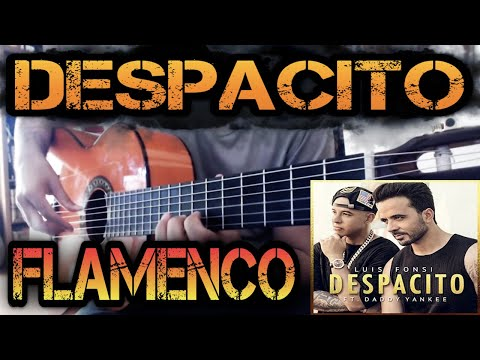 DESPACITO Luis Fonsi Daddy Yankee Flamenco Guitar Cover
