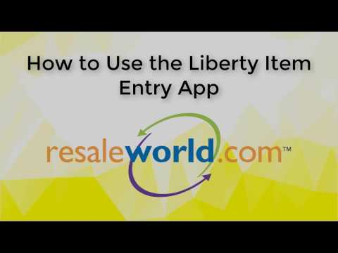 How to use the Liberty Item Entry App