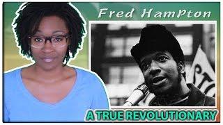 Fred Hampton....A True Revolutionary