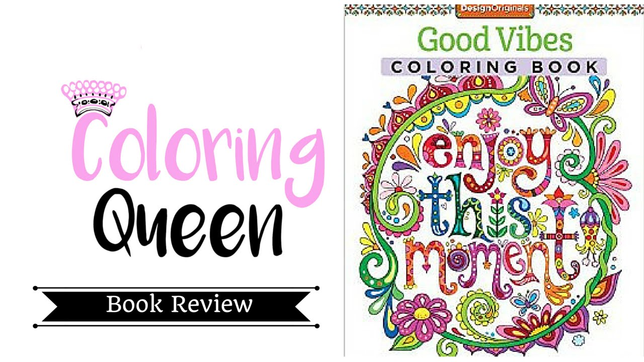 Good Vibes Adult Coloring Book Review