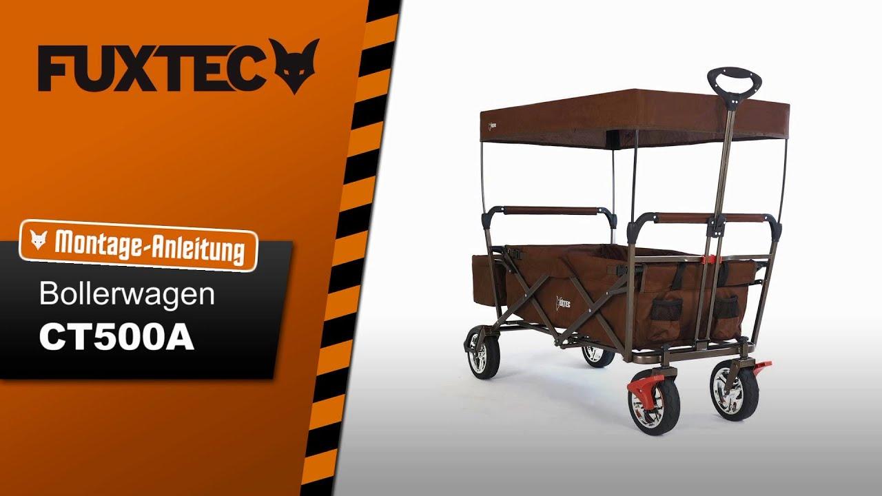Montage Anleitung Fuxtec Bollerwagen Fx Ct500a Youtube