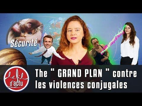 THE ' GRAND PLAN ' CONTRE LES VIOLENCES CONJUGALES
