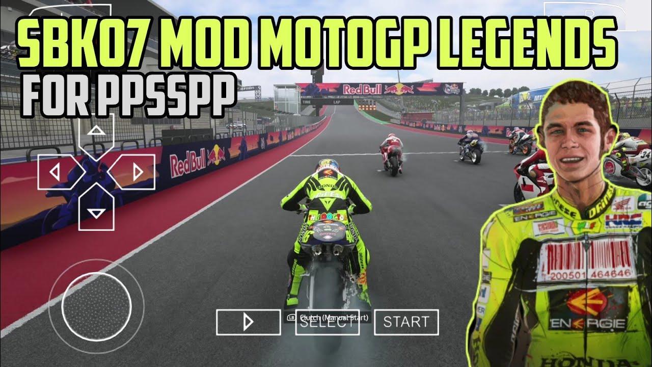 Download SHARE!!! SBK07 MOD MOTOGP LEGENDS PPSSPP FIX NAMA RIDER - REVIEW